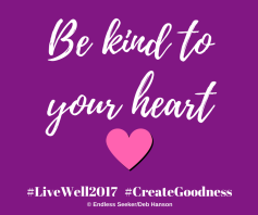 day-45-kind-to-your-heart
