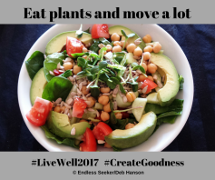 Day 111 eat plants and move a lot