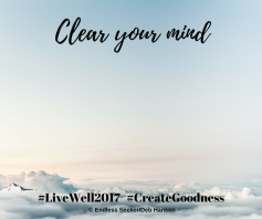 Day 93 Clear your mind