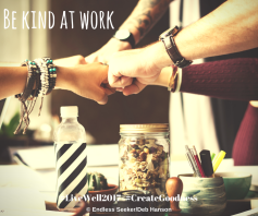 Day 193 kindness at work