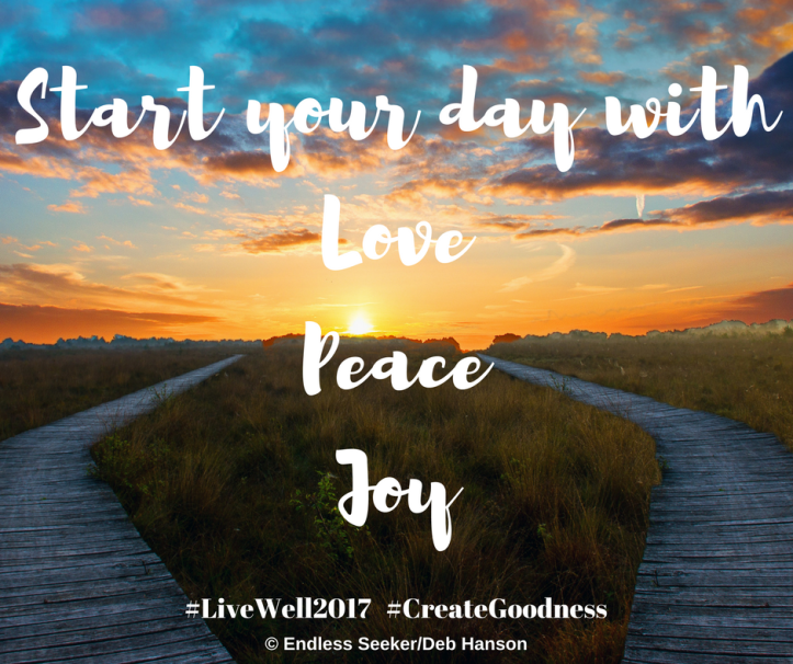 Day 328 start day with love, peace, joy